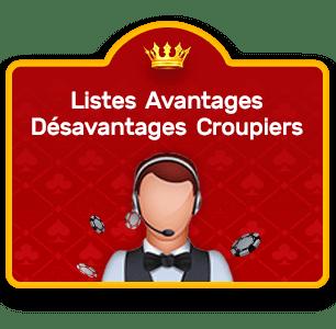 liste avantages désavantages croupiers