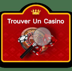 trouver un casino